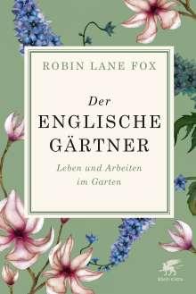 Robin Lane Fox: Der englische Gärtner, Buch