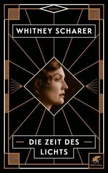Whitney Scharer: Die Zeit des Lichts, Buch