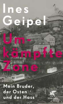 Ines Geipel: Umkämpfte Zone, Buch