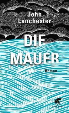 John Lanchester: Die Mauer, Buch