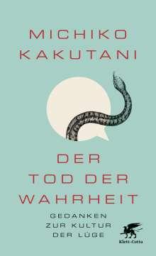 Michiko Kakutani: Der Tod der Wahrheit, Buch