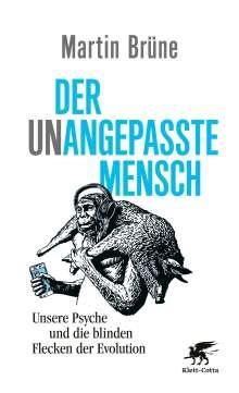 Martin Brüne: Der unangepasste Mensch, Buch