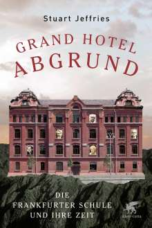 Stuart Jeffries: Grand Hotel Abgrund, Buch