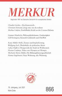 MERKUR Gegründet 1947 als Deutsche Zeitschrift für europäisches Denken - 2021-07, Buch