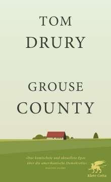 Tom Drury: Grouse County, Buch