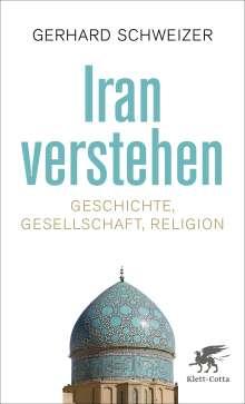 Gerhard Schweizer: Iran verstehen, Buch