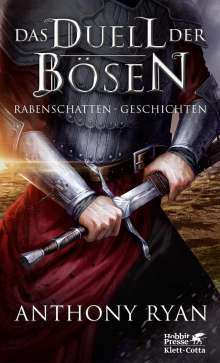 Anthony Ryan: Das Duell der Bösen, Buch