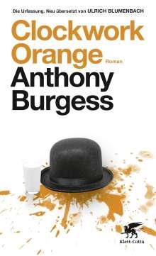 Anthony Burgess: Clockwork Orange, Buch