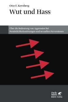 Otto F. Kernberg: Wut und Hass, Buch