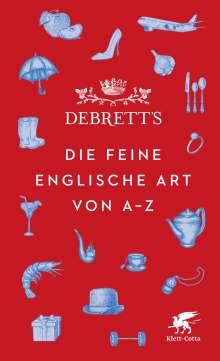 Debrett's. Die feine englische Art von A-Z, Buch