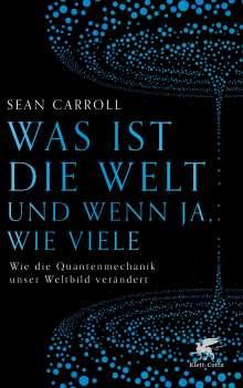 Sean Carroll: Was ist die Welt und wenn ja, wie viele, Buch