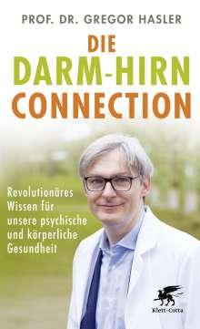 Gregor Hasler: Die Darm-Hirn-Connection, Buch