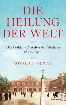 Ronald D. Gerste: Die Heilung der Welt, Buch