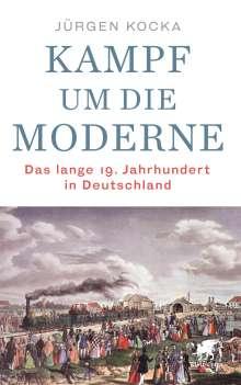 Jürgen Kocka: Kampf um die Moderne, Buch