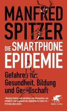 Manfred Spitzer: Die Smartphone-Epidemie, Buch