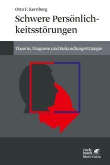 Otto F. Kernberg: Schwere Persönlichkeitsstörungen, Buch