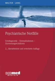 Marc Walter: Psychiatrische Notfälle, Buch