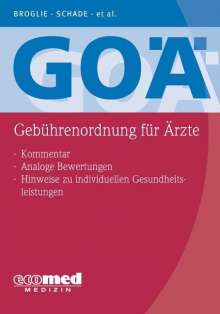 Maximilian Guido Broglie: GOÄ (Gebührenordnung für Ärzte), Buch