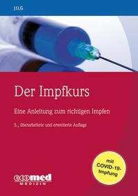 Wolfgang Jilg: Der Impfkurs, Buch