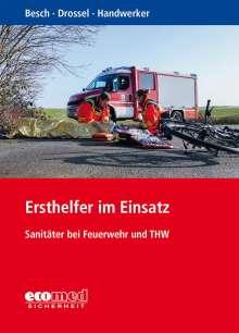 Florian Besch: Taschenbuch Sanitätsdienst in Feuerwehr und THW, Buch