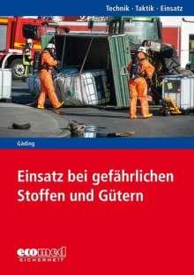 Nicolai Gäding: Einsatz bei gefährlichen Stoffen und Gütern, Buch