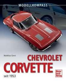 Matthias Gerst: Chevrolet Corvette seit 1953, Buch