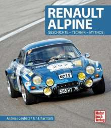 Andreas Gaubatz: Renault Alpine, Buch