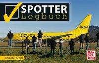 Alexander Becker: Spotter-Logbuch, Buch