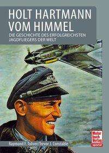 Raymond F. Toliver: Holt Hartmann vom Himmel, Buch