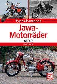 Frank Rönicke: Jawa-Motorräder seit 1923, Buch