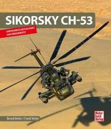 Bernd Vetter: Sikorsky CH-53, Buch
