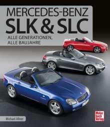 Michael Allner: Mercedes-Benz SLK & SLC, Buch