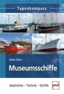 Hans Karr: Museumsschiffe, Buch