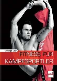 Christoph Delp: Fitness für Kampfsportler, Buch