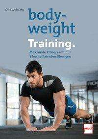 Christoph Delp: Bodyweight-Training., Buch