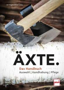 Oliver Lang: Äxte., Buch