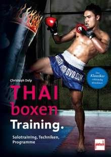 Christoph Delp: Thaiboxen Training., Buch