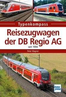 Peter Wagner: Reisezugwagen der DB Regio AG, Buch