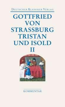Gottfried Von Straßburg: Tristan und Isold (2 Bde.), Buch