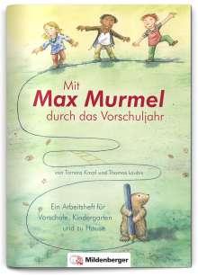 Tamara Kropf: Mit Max Murmel durch das Vorschuljahr. Arbeitsheft, Buch