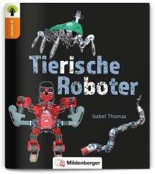 Isabel Thomas: Ja sowas! Tierische Roboter, Buch