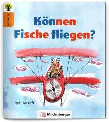 Rob Alcroft: Ja sowas! Können Fische fliegen?, Buch