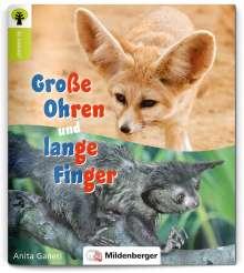 Anita Ganeri: Ja sowas! Große Ohren und lange Finger, Buch