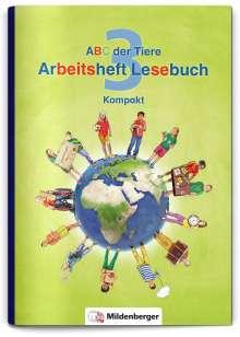 ABC der Tiere 3 - Arbeitsheft Lesebuch Kompakt, Buch