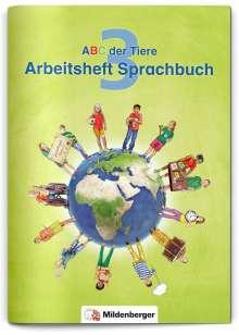 Klaus Kuhn: ABC der Tiere 3 - Arbeitsheft Sprachbuch. Neubearbeitung, Buch