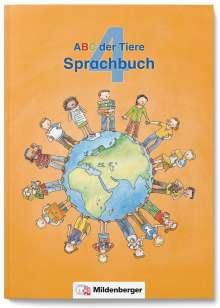 Klaus Kuhn: ABC der Tiere 4 · Sprachbuch · Ausgabe Bayern, Buch