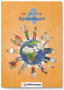 ABC der Tiere 4 - Sprachbuch · Neubearbeitung, Buch