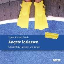 Sigrun Schmidt-Traub: Ängste loslassen, CD