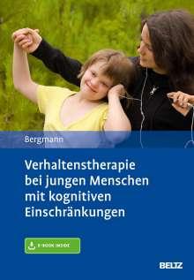 Felicitas Bergmann: Verhaltenstherapie bei jungen Menschen mit kognitiven Einschränkungen, 1 Buch und 1 Diverse