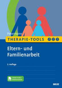 Franz Petermann: Therapie-Tools Eltern- und Familienarbeit, 1 Buch und 1 Diverse